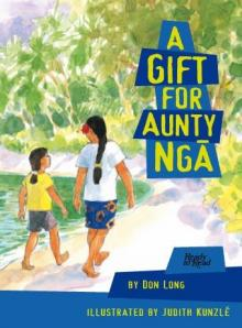 A gift for aunty ngā.