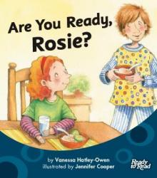 Are you ready rosie.