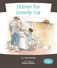 Dinner for Greedy Cat cover image