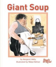 Giant soup.