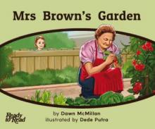 Mrs brown's garden.