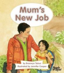 Mum's new job.
