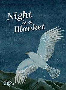Night is a blanket.