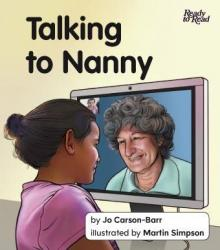 Talking to Nanny.
