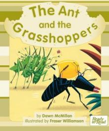 Ant and the grasshoppers.