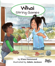 Whai (String Games) / Ready to Read / Instructional Series