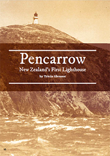 Pencarrow: New Zealand's First Lighthouse.