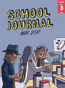 School journal level 3 may 2017 cover image.